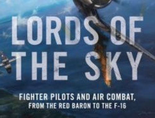 Lords Of The Sky: Fighter Pilots And Air Combat, From The Red Baron To The F-16 By Dan Hampton chats with Dr. Alvin