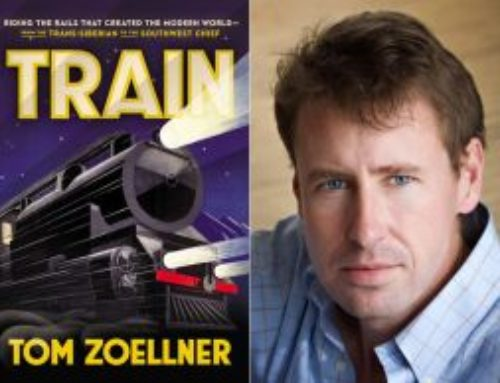 Train: Riding The Rails That Created The Modern World–From The Trans-Siberian To The Southwest Chief By Tom Zoellner chats with Dr. Alvin