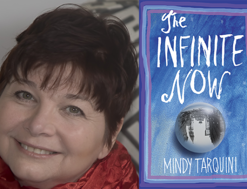 Mindy Tarquini, Author Of The Infinite Now: A Novel Chats On DrAlvin.Com