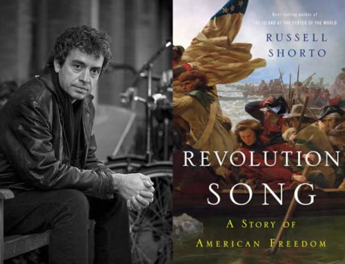 Russell Shorto, Author Of Revolution Song: A Story of American Freedom Chats On DrAlvin.Com