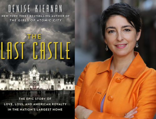 Denise Kiernan, Author Of The Last Castle: The Epic Story Of Love, Loss, And American Royalty In The Nation's Largest Home Chats On DrAlvin.Com