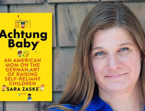 Sara Zaske, Author Of Achtung Baby: An American Mom On The German Art Of Raising Self-Reliant Children Chats On DrAlvin.Com