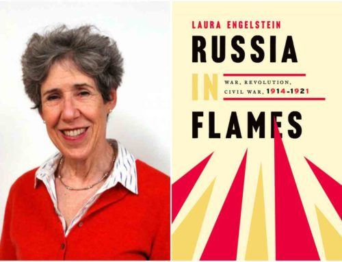 Laura Engelstein, Author Of Russia In Flames: War, Revolution, Civil War, 1914-1921 Chats On DrAlvin.Com