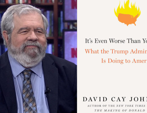 David Cay Johnston, Author It's Even Worse Than You Think: What The Trump Administration Is Doing To America Chats On DrAlvin.com