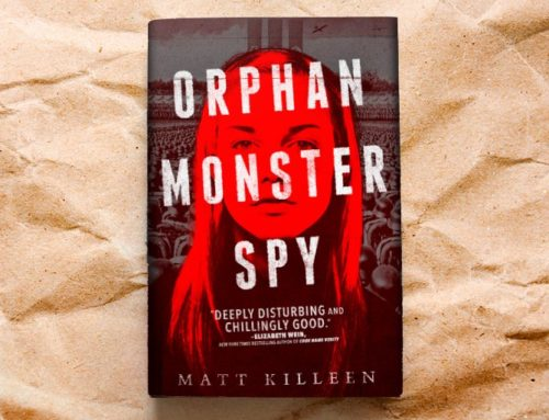 Matt Killeen, Author Of Orphan Monster Spy Chats On DrAlvin.Com