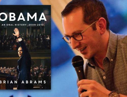 My Conversation With Brian Abrams, Author Of Obama: An Oral History