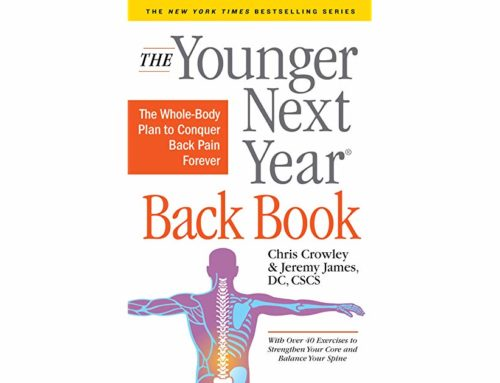 My Conversation With Dr. Jeremy James, Author Of The Younger Next Year Back Book: The Whole-Body Plan to Conquer Back Pain Forever