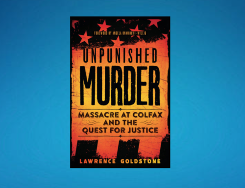My Conversation With Lawrence Goldstone, Author Of Unpunished Murder: Massacre At Colfax And The Quest For Justice