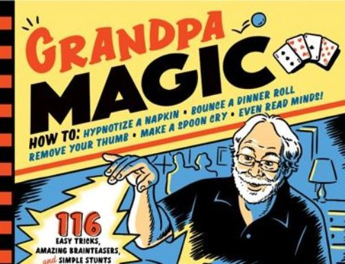 My Conversation With Allan Zola Kronzek, Author Of Grandpa Magic: 116 Easy Tricks, Amazing Brainteasers, And Simple Stunts To Wow The Grandkids