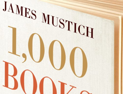 My Conversation With James Mustich, Author Of 1,000 Books To Read Before You Die: A Life-Changing List