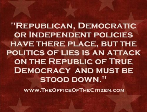 """""""Republican, Democratic Or Independent Policies Have There Place, But The Politics Of Lies Is An Attack On The Republic Of True Democracy And Must Be Stood Down""""-Dr. Alvin"""