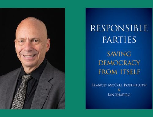 My Conversation With Ian Shapiro, Author Of Responsible Parties: Saving Democracy From Itself