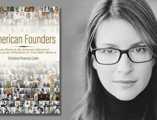 My Conversation Christina Proenza-Coles, Author Of American Founders: How People Of African Descent Established Freedom In The New World