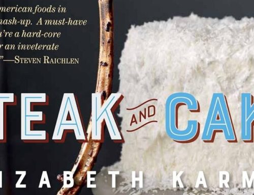 My Conversation With Elizabeth Karmel, Author Of Steak And Cake: More Than 100 Recipes To Make Any Meal A Smash Hit