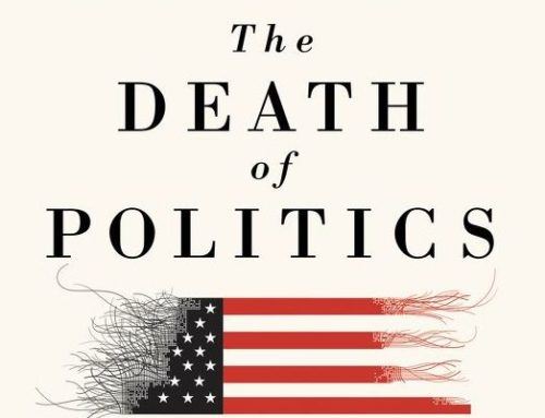 My Conversation With Peter Wehner, Author Of The Death of Politics: How To Heal Our Frayed Republic After Trump