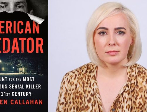 My Conversation With Maureen Callahan, Author Of American Predator: The Hunt for the Most Meticulous Serial Killer Of The 21st Century