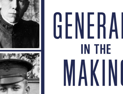 My Conversation With Benjamin Runkle, Author Of Generals In The Making: How Marshall, Eisenhower, Patton, And Their Peers Became the Commanders Who Won World War II